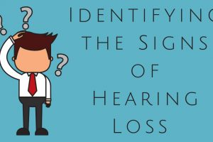 Hearing Loss - What Are the Signs?