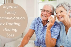 7 ways to deal with hearing loss in your family